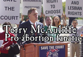 Fanatic Terry McAulllfe abortion